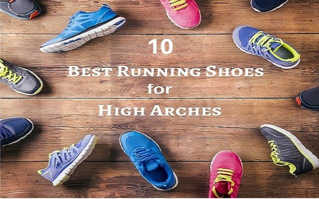 10 Best Running Shoes for High Arches Updated in 2017 • BlogMilk