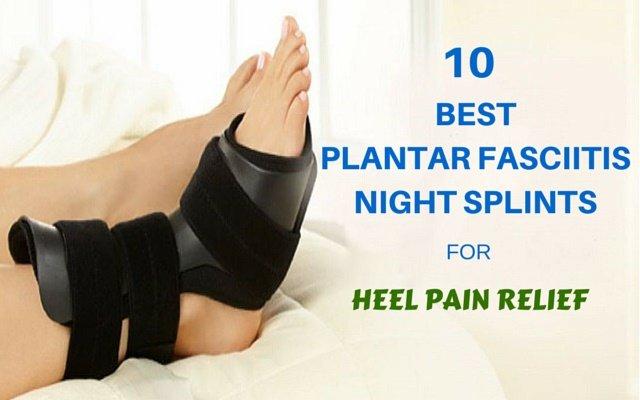 best plantar fasciitis night splint