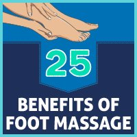 25 Health Benefits of Foot Massage