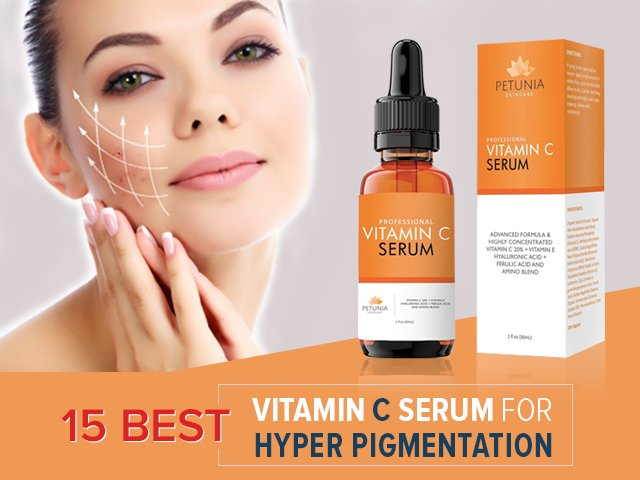 best vitamin c serum for hyper pigmentation